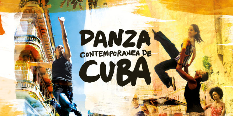 The logo for Danza Contemporanea De Cuba rests in front of a composite image of two different dances taking place in the streets of Cuba. One sees a man lifting a woman into the air, the other sees a man leaping through the air.