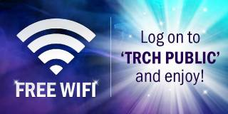 Free Wifi! Log on to 'TRCH Public' and enjoy!
