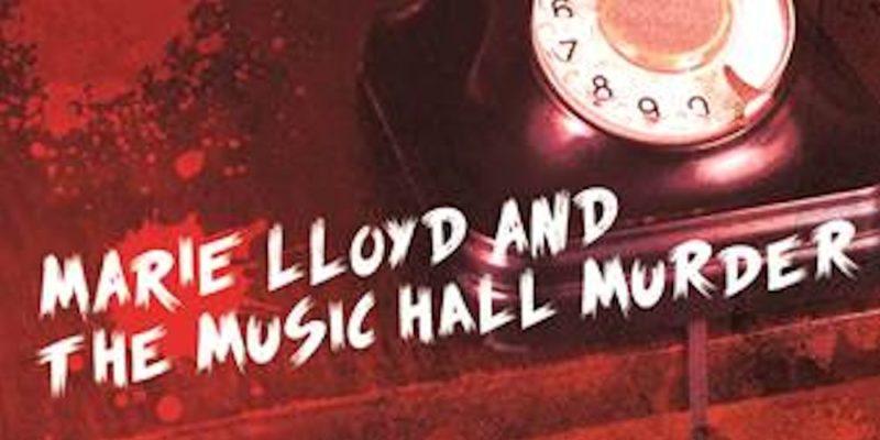 Classic Thriller Season Marie Lloyd