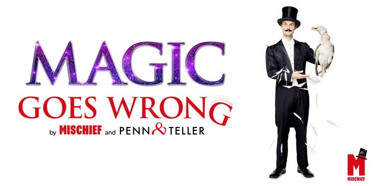 Magic Goes Wrong - Listing 750x375